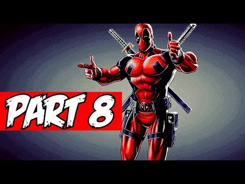 DEADPOOL - DEATH,BABY - GAMEPLAY WALKTHROUGH NO COMMENTARY - PART 8