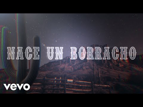 Christian Nodal – Nace Un Borracho (Lyric Video)