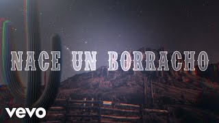 Christian Nodal - Nace Un Borracho (Lyric Video)