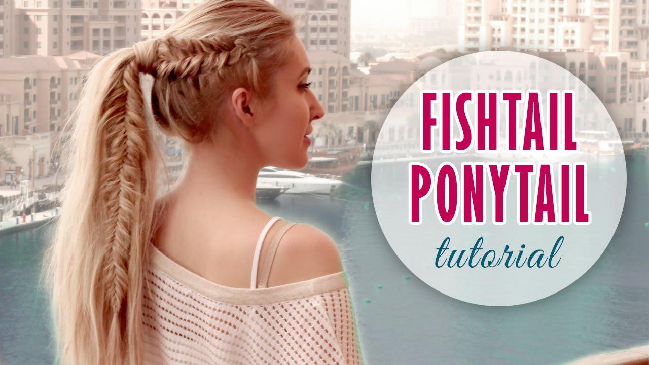 Fishtail Braid Into High Ponytail Hairstyle Medium Long Hair Tutorial