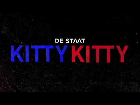 De Staat - KITTY KITTY