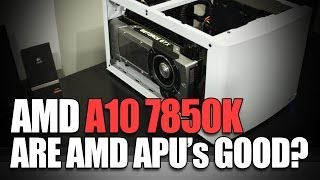 amd a10 7850k apu 500 600 and 700 budget gaming pc performance