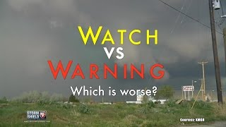Watch vs. Warning: What's the difference?