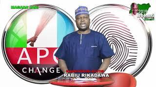 Magana Jari Baba Buhari 2019 SAK RABIU RIKADAWA EPISODE ONE