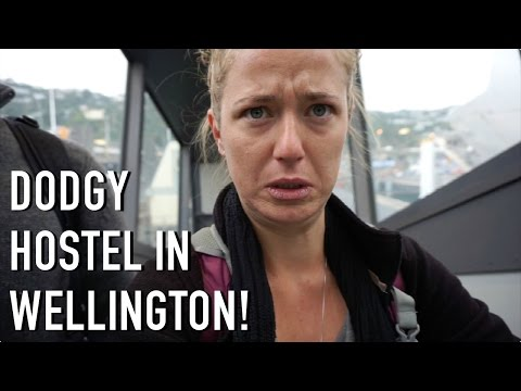 DODGY HOSTEL IN WELLINGTON, NEW ZEALAND!!