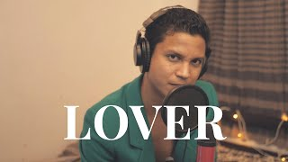 Lover - Taylor Swift Cover by Vishal Langthasa | Careless Covers