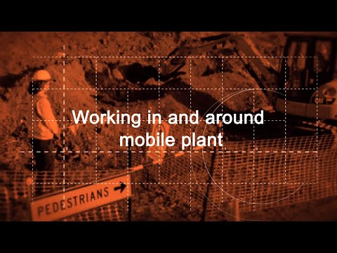 Working In And Around Mobile Plant