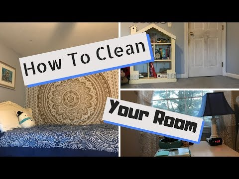 How to Clean Your Room - VERELLA