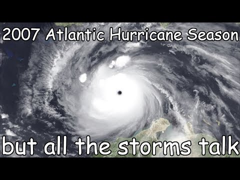 2007 Atlantic Hurricane Season But All The Storms Talk