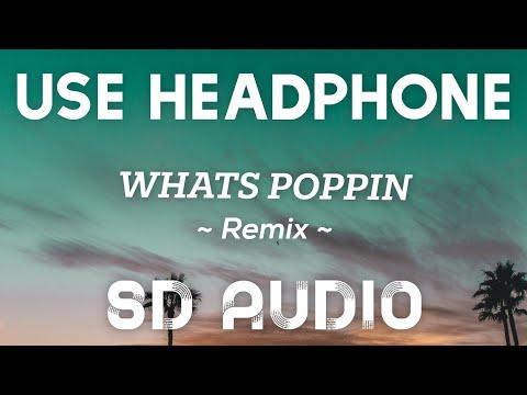 Jack Harlow – WHATS POPPIN Remix (8D AUDIO) Ft. DaBaby, Tory Lanez & Lil Wayne