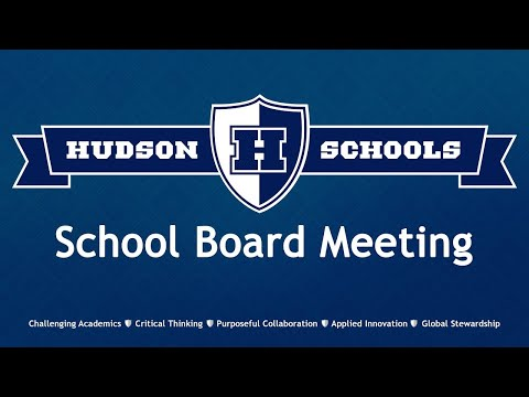 Hudson Schools - August 10, 2020 - School Board Regular Meeting