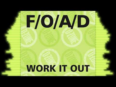 F/O/A/D 'WORK IT OUT' (REDEMPTION REMAKE)