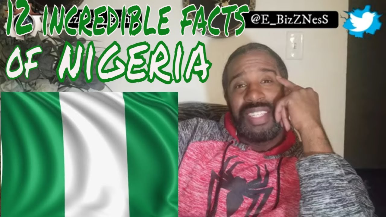 Download My Learning Experience 12 Incredible Facts ABOUT NIGERIA