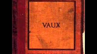 Watch Vaux At Your Will video