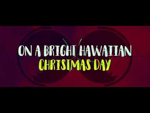 Mele Kalikimaka Hawaiian Christmas Song Lyric Video (Light Up The Moon Remake)