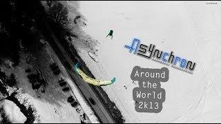 Around The World 2k13 -  Asynchron Aerobatic Paragliding