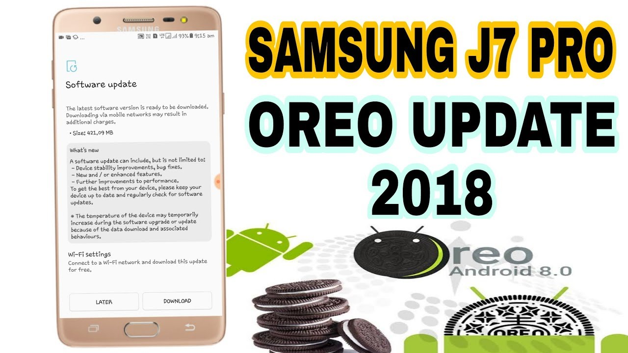 Samsung J7 Pro 2018 Android 8 0 Oreo Update !
