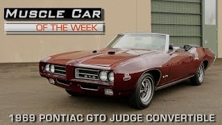 Muscle Car Of The Week Video Episode #159: 1969 Pontiac GTO Judge Convertible