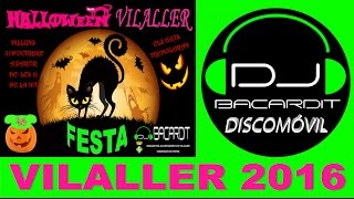 Fiesta Halloween Vilaller 2016 DJ BACARDIT discomóvil PARTY  , Lleida.
