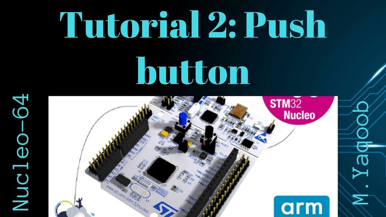 STM32-Nucleo - Keil 5 IDE with CubeMX: Tutorial 2 - Push