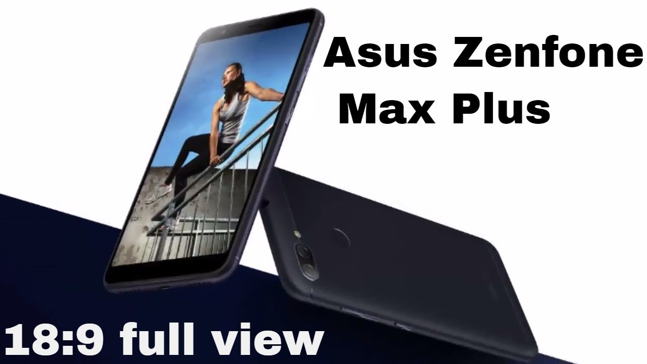 Image result for zenfone max plus full view display