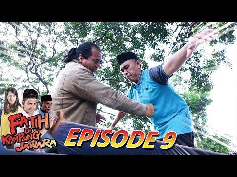 SEMUA PREMAN BABAK BELUR! Hebat Banget Babe Agi - Fatih di Kampung Jawara Eps 9