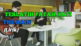 TERLATIH PATAH HATI - THE RAIN ft.Endank Soekamti cover by aviwkila (Lirik)