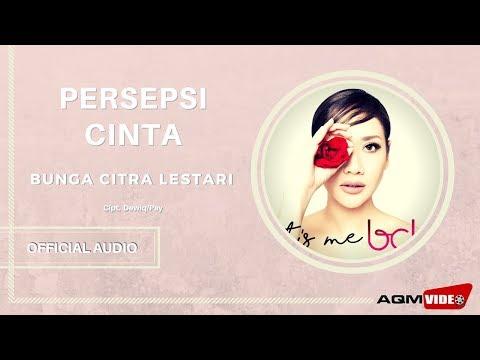 Bunga Citra Lestari - Persepsi Cinta | Official Audio