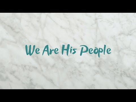 We are his people