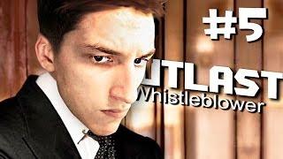 Outlast Whistleblower Прохождение - (5 Часть) БАНУТЫЙ ЖЕНИХ