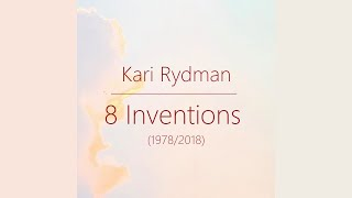 Kari Rydman: 8 Inventions for piano, Op. 62 (1978/2018)