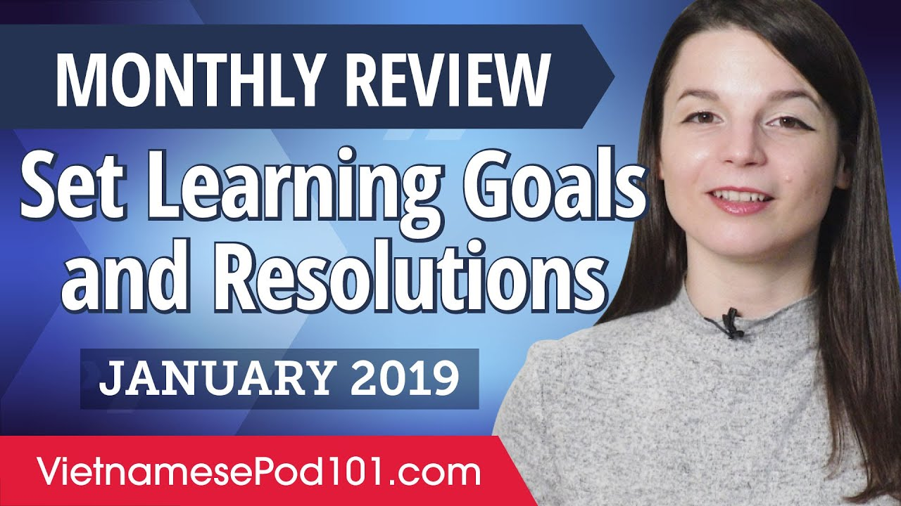 How to set achievable Vietnamese goals and resolutions? | Vietnamese January Review