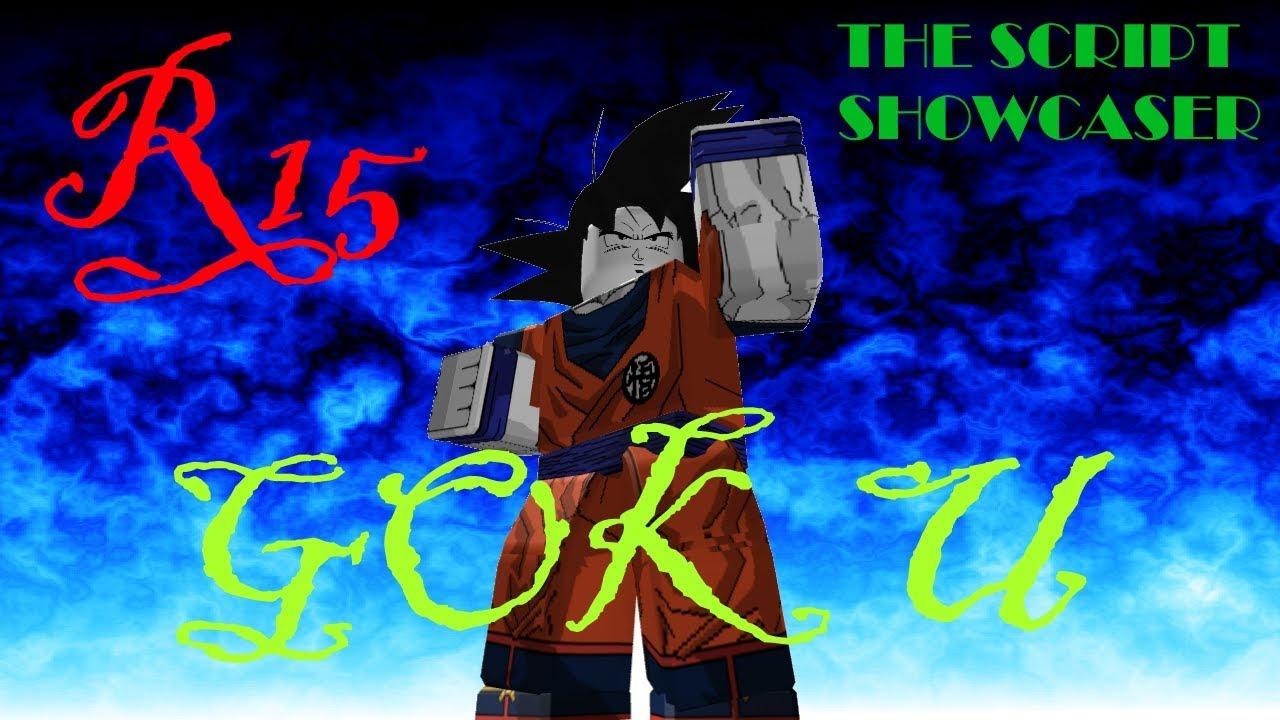 Roblox Script Showcase Episode#725/R15 Goku