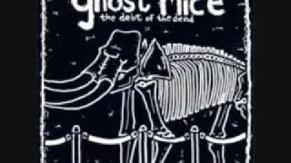 Watch Ghost Mice 1000000hour video