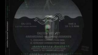 Green Velvet - Answering Machine (The Chicago Connection Remix)