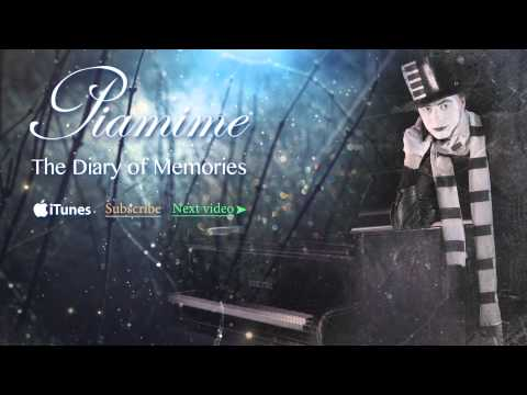 Piamime - Diary of Memories | My original composition Inspired by The Piano Guys