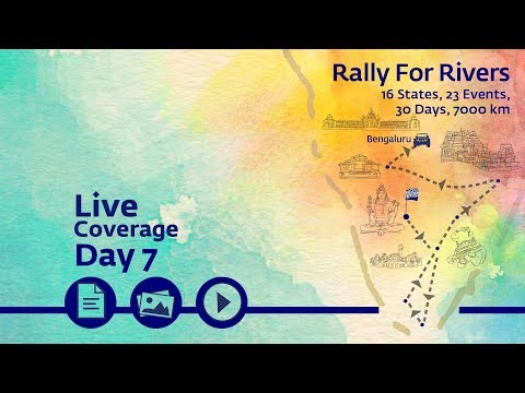 Rally for Rivers - Day 7 - Bengaluru | Sadhguru