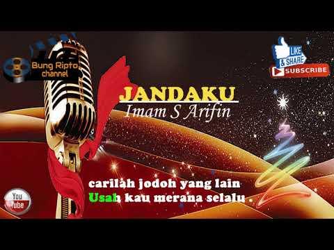 JANDAKU - Imam S Arifin DANGDUT KARAOKE TANPA VOKAL