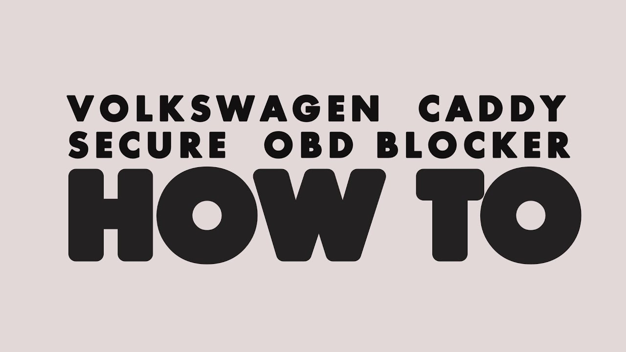HOW TO - easy Anti theft - how to block your OBD vw VAG  for all cars!  1080HD