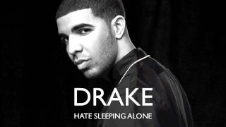Drake - Hate Sleeping Alone [OFFICIAL VIDEO HD]