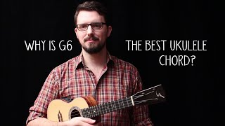 Why is G6 the BEST Ukulele Chord? - James Hill Ukulele Tutorial