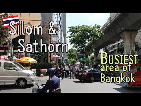 Bangkok's busiest area, Silom And Sathorn (+Convent Road) : Downtown Bangkok [สีลมและสาทร]