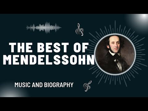 The Best of Mendelssohn