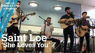 Baixar Saint Loe - 'She Loves You' (live in session)