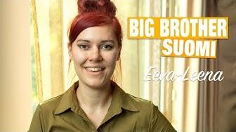 Big Brother 2019: Eeva-Leena hylkäsi Mensan -  tekisi voittorahoilla geenitestin!