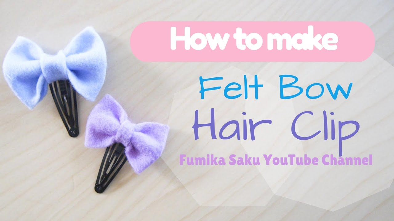 fa77dd3e510c DIY Felt Bow Hair Clip (super easy!) - YouTube