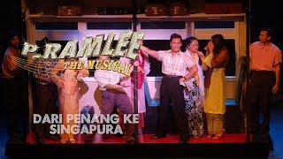 Dari Penang Ke Singapura | P Ramlee The Musical | Enfiniti MY