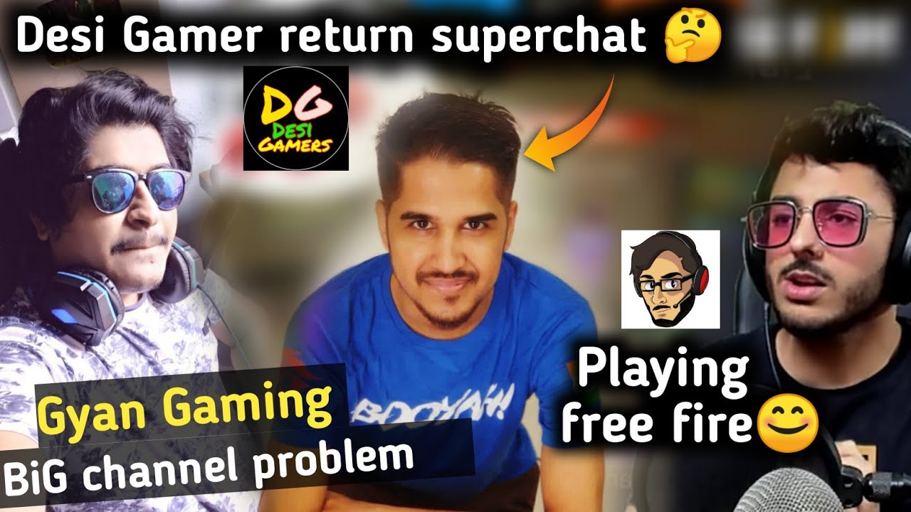 Gyan gaming channel Big problem 🤔|| carryminati playing free fire || Desi gamer return superchat 🤔