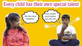 Every child has their own special talent | Kidyapa