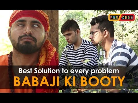 Best Solution To Every Problem || BABAJI KI BOOTY || Funchod Entertainment || Funcho | FC